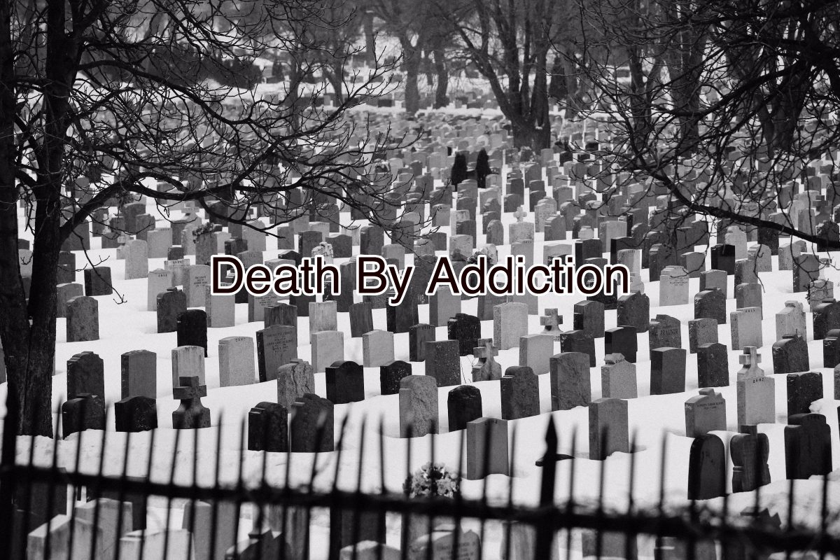 Death By Addiction