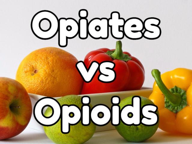 opiates vs opioids