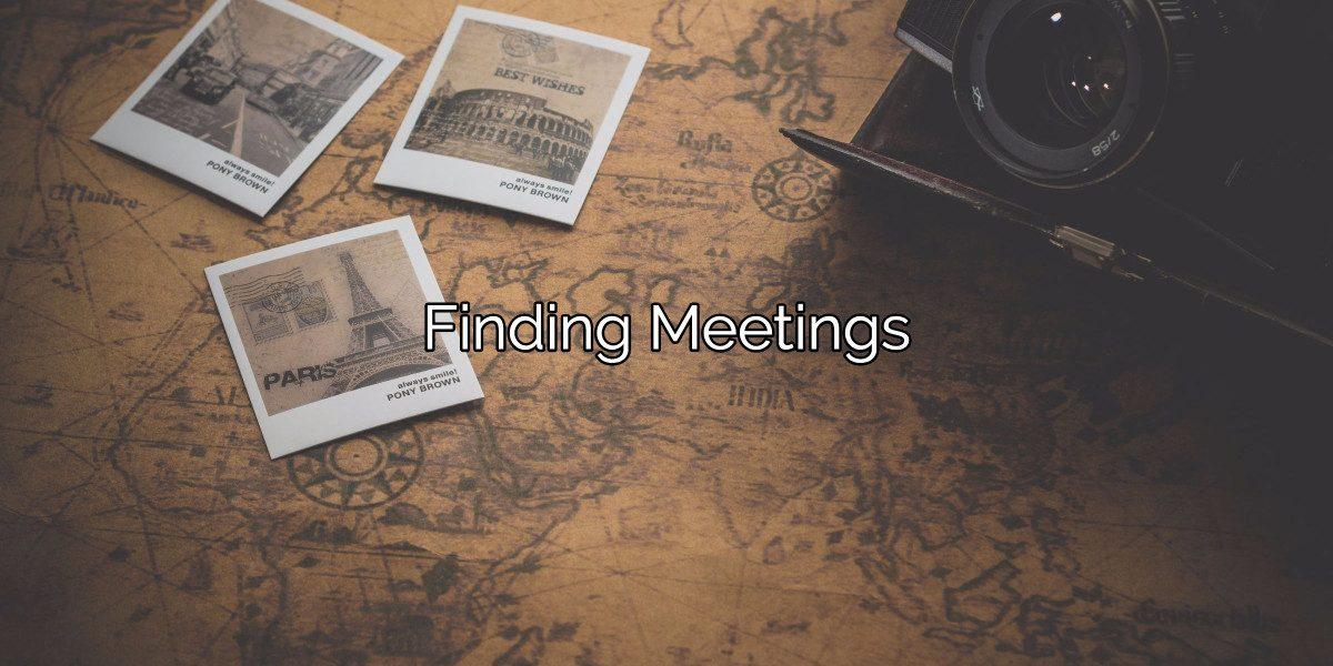 Finding Meetings Is Easy. 12-Step Meetings Help You Quit Drugs.