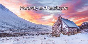Honesty and Gratitude, The Sworn Enemies Of The Disease Of Addiction