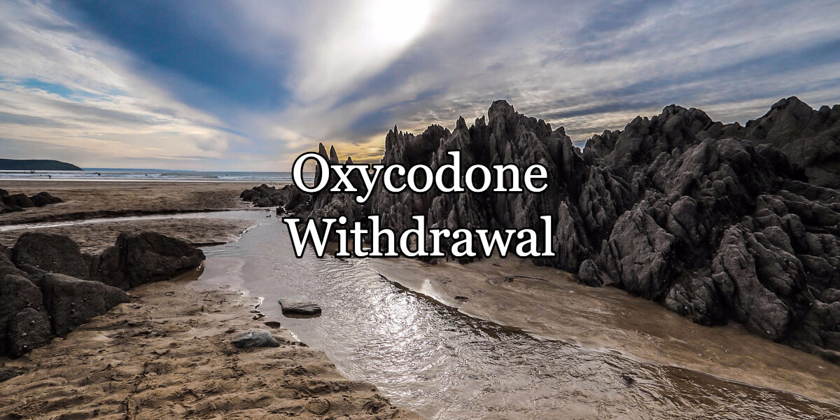 Oxycodone withdrawal: Can it kill you?